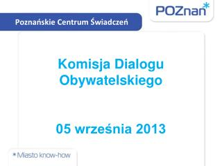 Komisja Dialogu Obywatelskiego 05 wrze?nia 2013