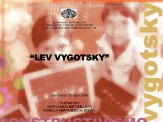 """""""LEV VYGOTSKY"""""""