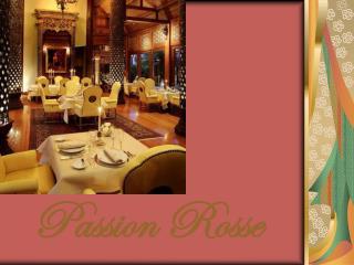 Passion Rosse
