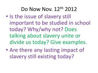 Do Now Nov. 12 th  2012