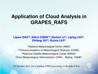 Application of Cloud Analysis in GRAPES_RAFS