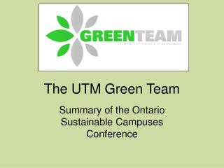 The UTM Green Team