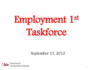 Employment 1 st Taskforce