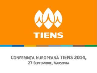 Conferin ţa  European ă TIENS 2014, 27 Septembrie,  Var șovia