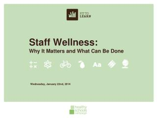 Staff Wellness:  Why It Matters and What Can Be Done