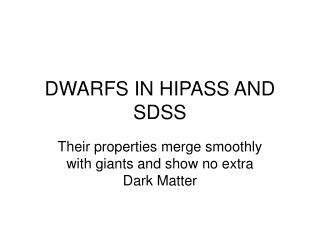 DWARFS IN HIPASS AND SDSS