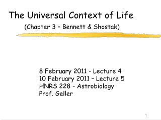 The Universal Context of Life (Chapter 3 � Bennett & Shostak)