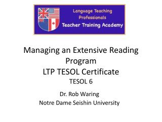 Managing an Extensive Reading Program LTP TESOL Certificate TESOL 6