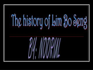 The history of Lim Bo Seng