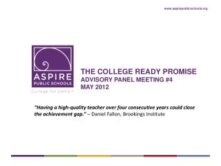 THE college ready promise  Advisory Panel Meeting #4 May 2012