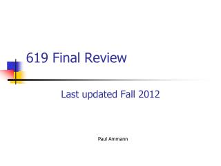 619 Final Review