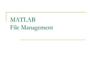 MATLAB File Management