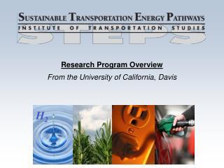 Research Program Overview From the University of California, Davis
