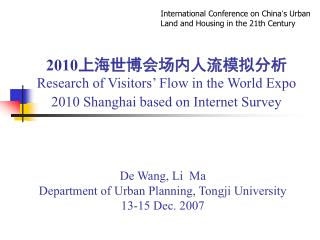 De Wang, Li  Ma Department of Urban Planning, Tongji University 13-15 Dec. 2007