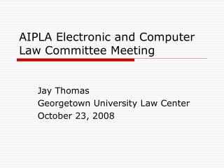 AIPLA Electronic and Computer Law Committee Meeting