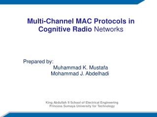 Multi-Channel MAC Protocols in Cognitive Radio  Networks