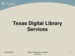 Texas Digital Library Services