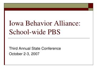 Iowa Behavior Alliance: School-wide PBS