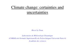 Climate change: certainties and uncertainties
