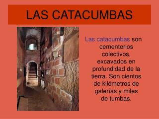 LAS CATACUMBAS