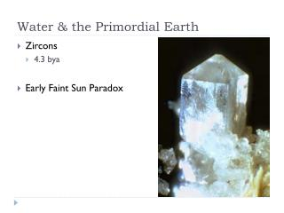 Water & the Primordial Earth