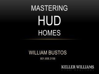 MASTERING  HUD HOMES