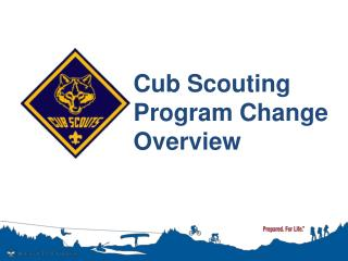 Cub Scouting Program Change Overview