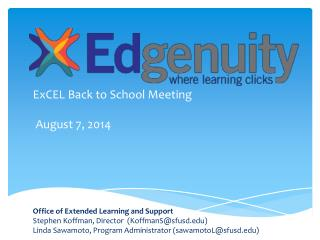ExCEL  Back to School Meeting  August 7, 2014 Office of Extended Learning and Support