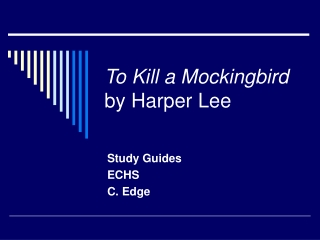 To Kill A Mockingbird  by Harper Lee Character Chart