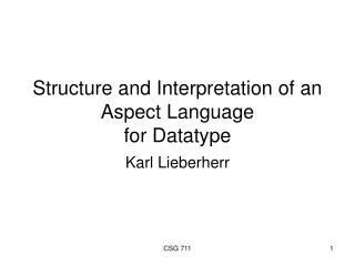 Structure and Interpretation of an Aspect Language  for Datatype