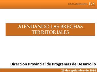 Direcci�n Provincial de Programas de Desarrollo