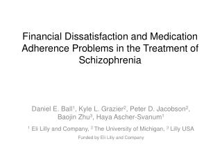 Financial Dissatisfaction and Medication Adherence Problems in the Treatment of Schizophrenia