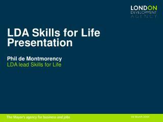 LDA Skills for Life Presentation