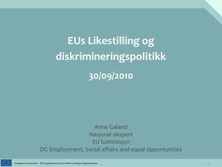 EUs Likestilling og  diskrimineringspolitikk 30/09/2010