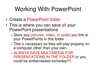 Working With PowerPoint
