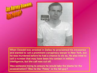 Lee Harvey Oswald: The Patsy?