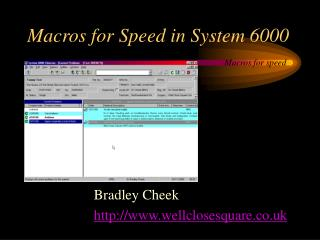 Macros for Speed in System 6000