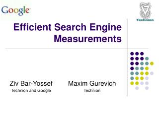 Efficient Search Engine Measurements
