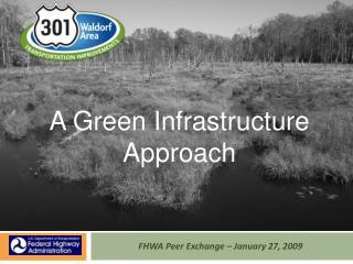 FHWA Peer Exchange   January 27, 2009