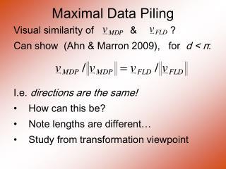 Maximal Data Piling