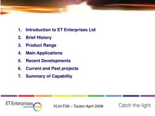 Introduction to ET Enterprises Ltd Brief History Product Range Main Applications