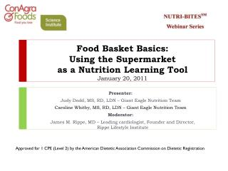 Food Basket Basics:  Using the Supermarket  as a Nutrition Learning Tool January 20, 2011