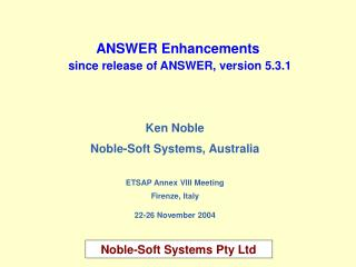ANSWER Enhancements since release of ANSWER, version 5.3.1