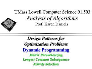 UMass Lowell Computer Science 91.503 Analysis of Algorithms Prof. Karen Daniels