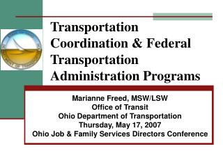 Transportation Coordination & Federal Transportation Administration Programs