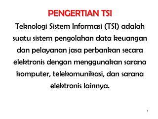 PENGERTIAN TSI