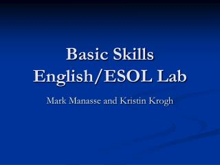 Basic Skills English/ESOL Lab