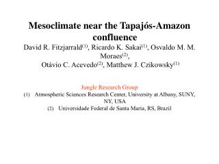 Mesoclimate near the Tapaj�s-Amazon confluence