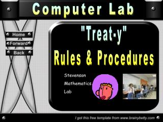 """Treat-y"" Rules & Procedures"