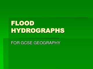 FLOOD HYDROGRAPHS